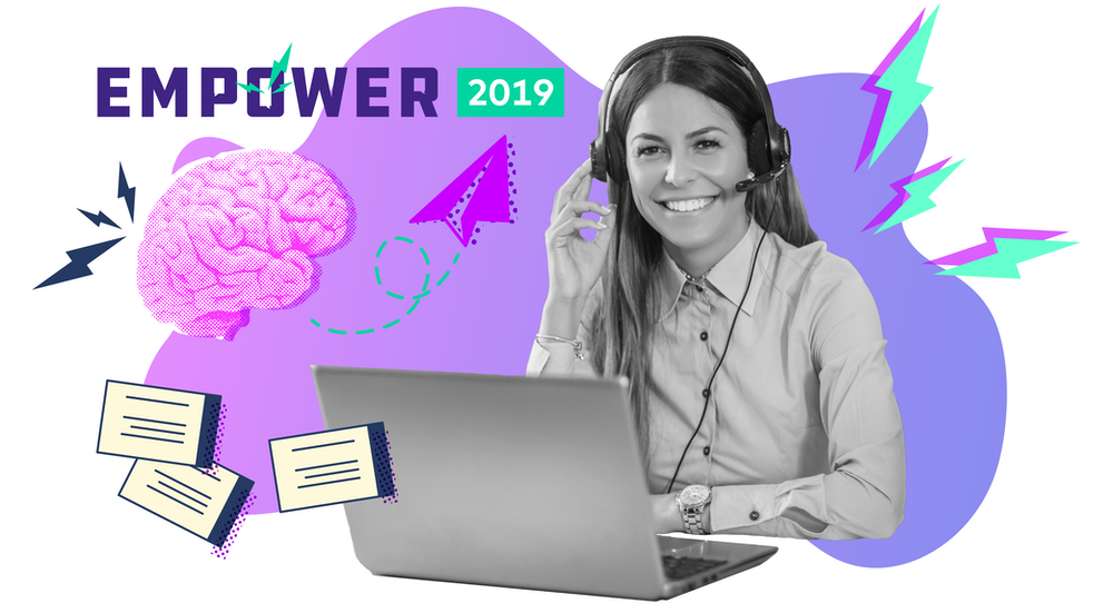 Empower 2019 CX Track Takeaways